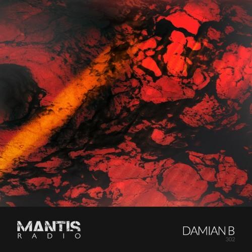 Mantis Radio 302 + Damian B