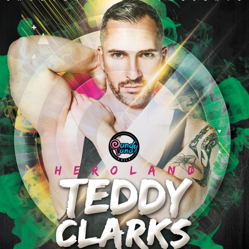 """Candyland Chile """"Heroland"""" ★  Set by Teddy Clarks"""