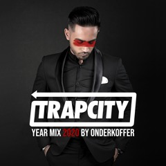 Trap City Year Mix 2020 - Mixed by Onderkoffer