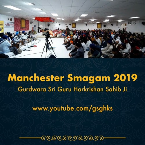 Bhai Ripubhanjan Singh - jap man mere tu eko naam - Manchester Smagam 2019 Sat Rensbai