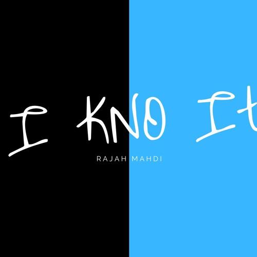 I KNO It