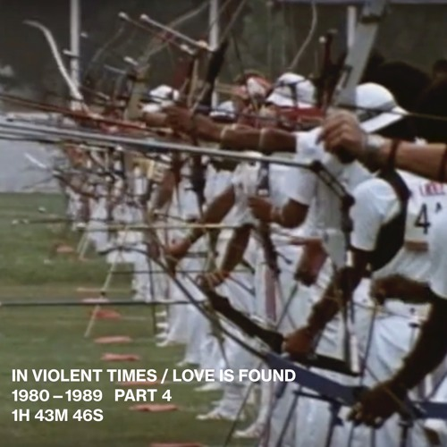 IN VIOLENT TIMES / LOVE IS FOUND   1980 — 1989 4