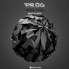 P.R.O.G - Black Pearl (EPULSE RMX Official) ▲ Blue Tunes Records ▲