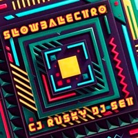 Cj Rusky Slowbalectro 31 12 19