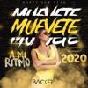 DJ Backer - Muevete A Mi Ritmo 2020