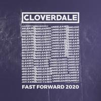 Cloverdale Presents: Fast Forward 2020