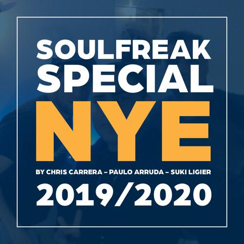 Soulfreak Special NYE 2019/2020 By: Chris Carrera & Paulo Arruda