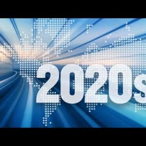 How To Make the 2020's the Best Decade of Your Life