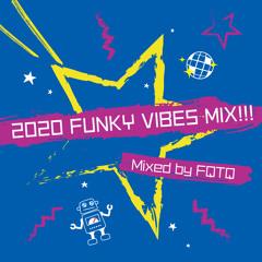 [DJ-MIX] 2020 FUNKY VIBES MIX!!! - Mixed by FQTQ [Free Download]