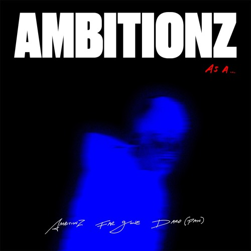 Ambitionz As A...