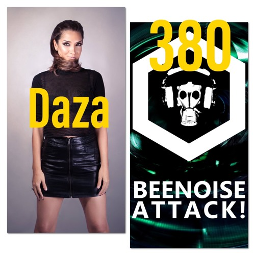 Beenoise Attack Episode 380 With Daza