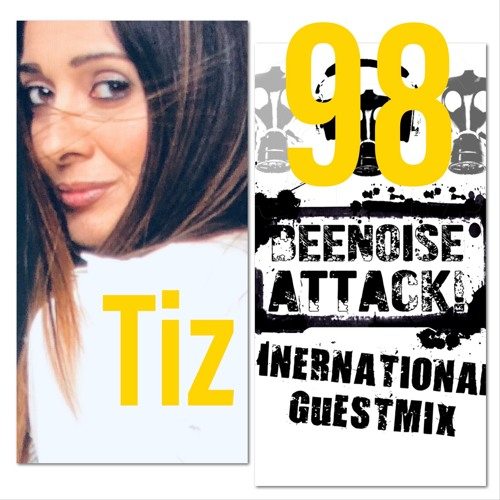 Beenoise Attack International Guestmix Ep. 98 With TiZ