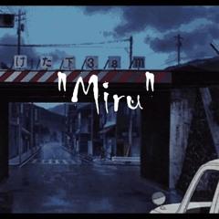 miru ft.P13RCE