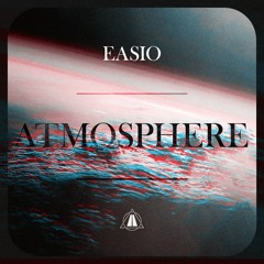 Easio - ATMOSPHERE