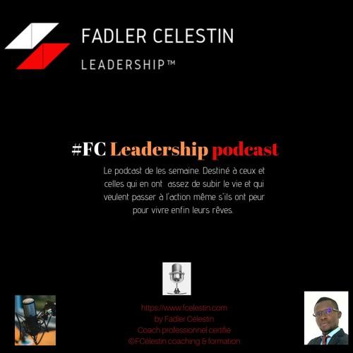 Vous m'avez offert une année exceptionnelle. Merci!- FC Leadership podcast # 52