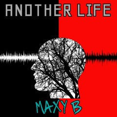 MAXY B - Another Life - FREE DOWNLOAD