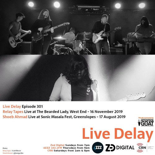 Live Delay - Ep 301 - Relay Tapes and Shoeb Ahmad