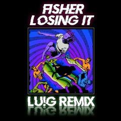 Fisher - Losing It (Lu!G Remix)