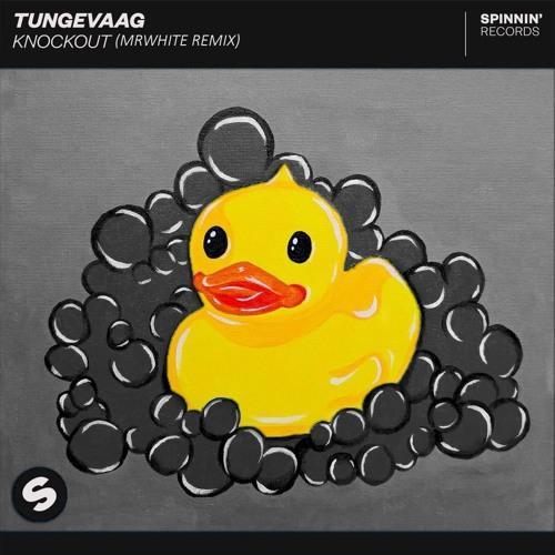 Tungevaag - KNOCKOUT (MrWhite Remix)