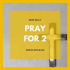 Pray for Two - Light in the darkness