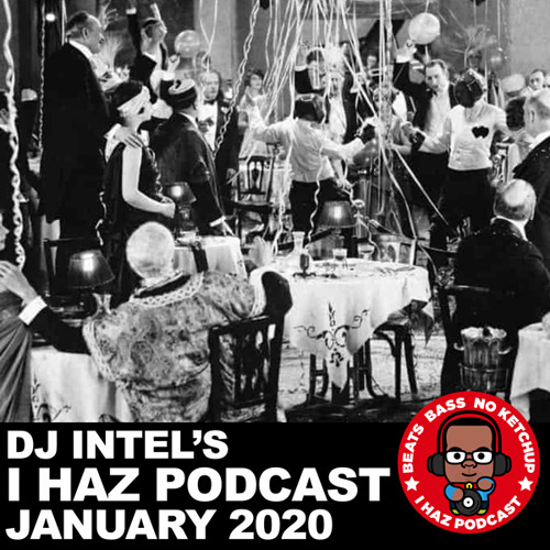 I Haz Podcast January 2020