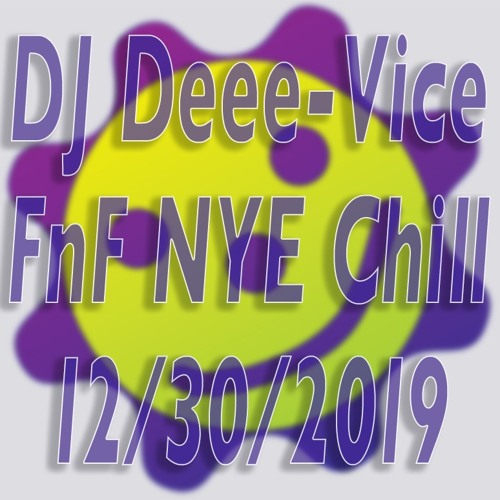 FnF New Years Eve Chill Stage 12/30/19 8:30 p.m.