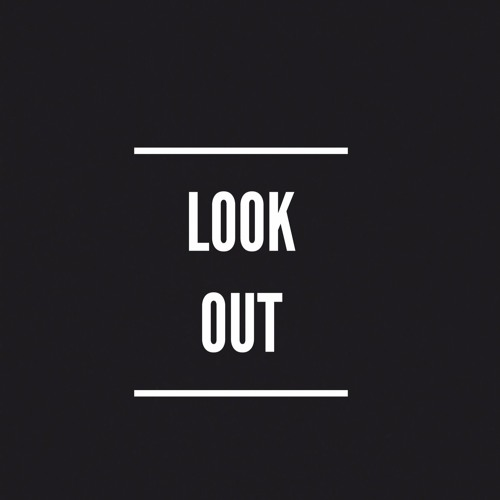 Look Out By Meechy Suave [Prod. Section 8]