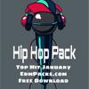 Download Hiphop Pack - Top Hit January Free Download ★EdmPacks.com★ Mp3