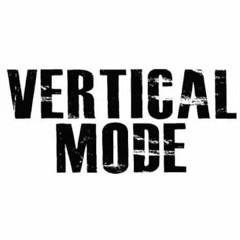 Vertical Mode - Mix Mode 2015