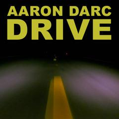 AARON DARC / DRIVE (DJ MIX)