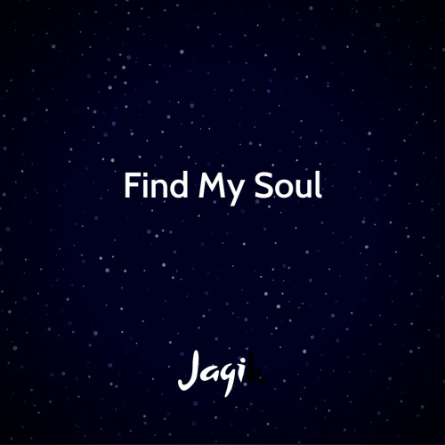 Jagi - Find My Soul (Original Mix)