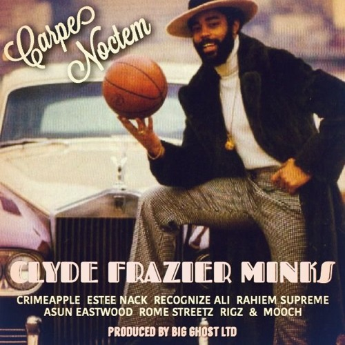 Carpe Noctem - Clyde Frazier Minks