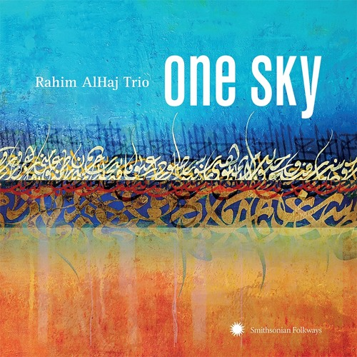 Rahim AlHaj Trio - One Sky [Sampler]
