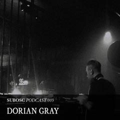 Subosc Podcast 009 - Dorian Gray