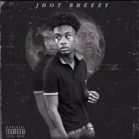 Jdot Breezy - Talking Shit Pt.2