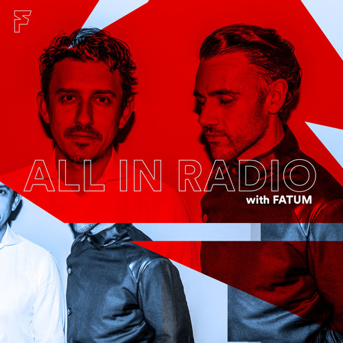 #001 All In Radio with Fatum