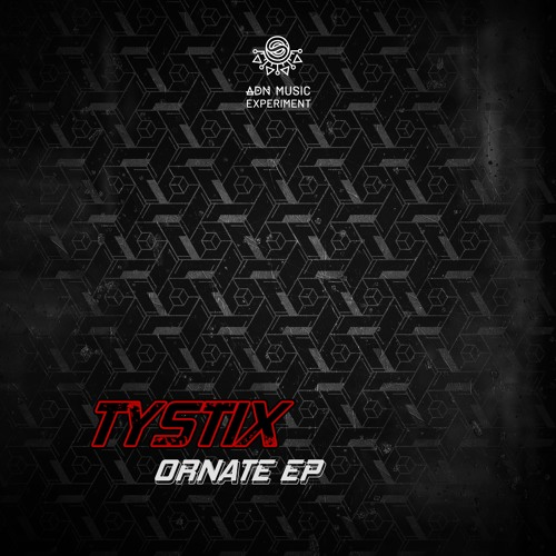 ADNEXPERIMENT04 // EP - TYSTIX - ORNATE (OUT NOW - Free DL)