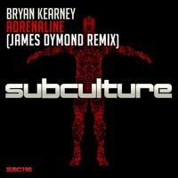 Bryan Kearney - Adrenaline (James Dymond Remix) OUT NOW! Artwork