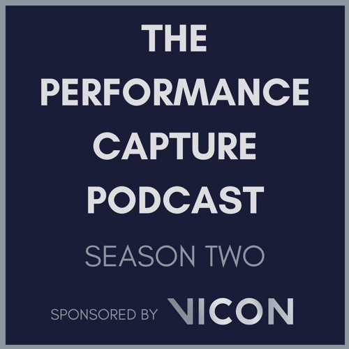 The Performance Capture Podcast