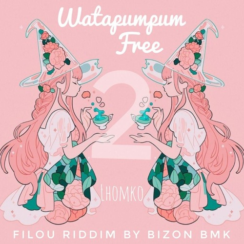Watapumpum Free 2 - Lhomko - Filou Riddim By Bizon Bmk X Djelie Bmk