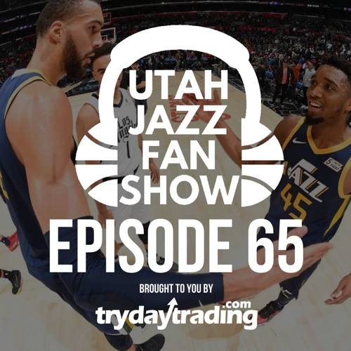 Ep 65   NBA All Star Voting Update, Utah Jazz All-Decade Bests/Busts, and Remembering David Stern