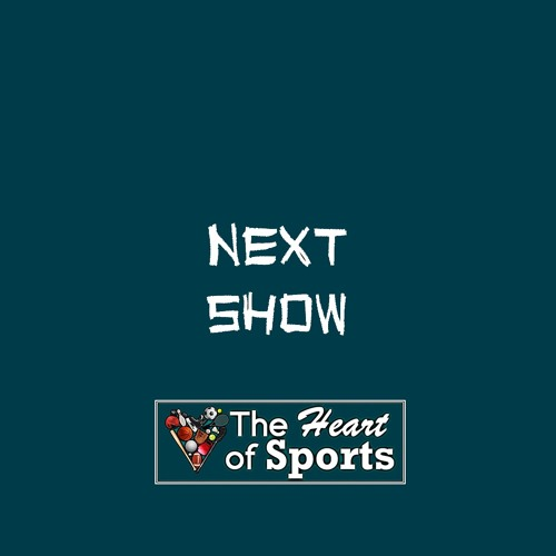 The Heart of Sports w Jason Springer & Jeff Cohen 2020 Kickoff Show