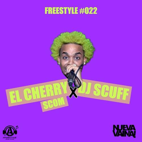 Dj Scuff ft. El Cherry Scom - Freestyle #022