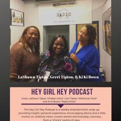 Hey Girl Hey Podcast (Jan 4, 2020)