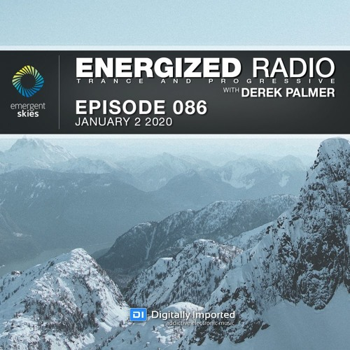 Energized Radio 086 With Derek Palmer [January 2 2020]
