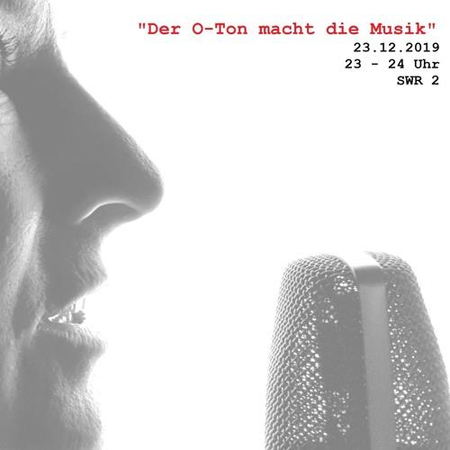 """SWR2, Neue Musik: """"Der O-Ton macht die Musik"""" : Sprachsamples in der Musik"""