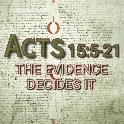 Acts 15:5-21 (preacher: Keith Cooper)