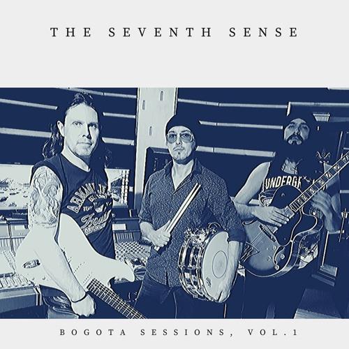 The Seventh Sense - Bogota Sessions, Vol. 1