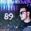 Download Young Tye Presents - HD Takeover Radio 89 Mp3