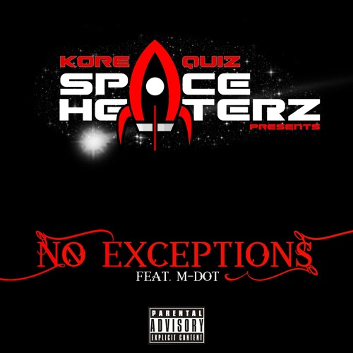 No Exceptions ft. M-Dot
